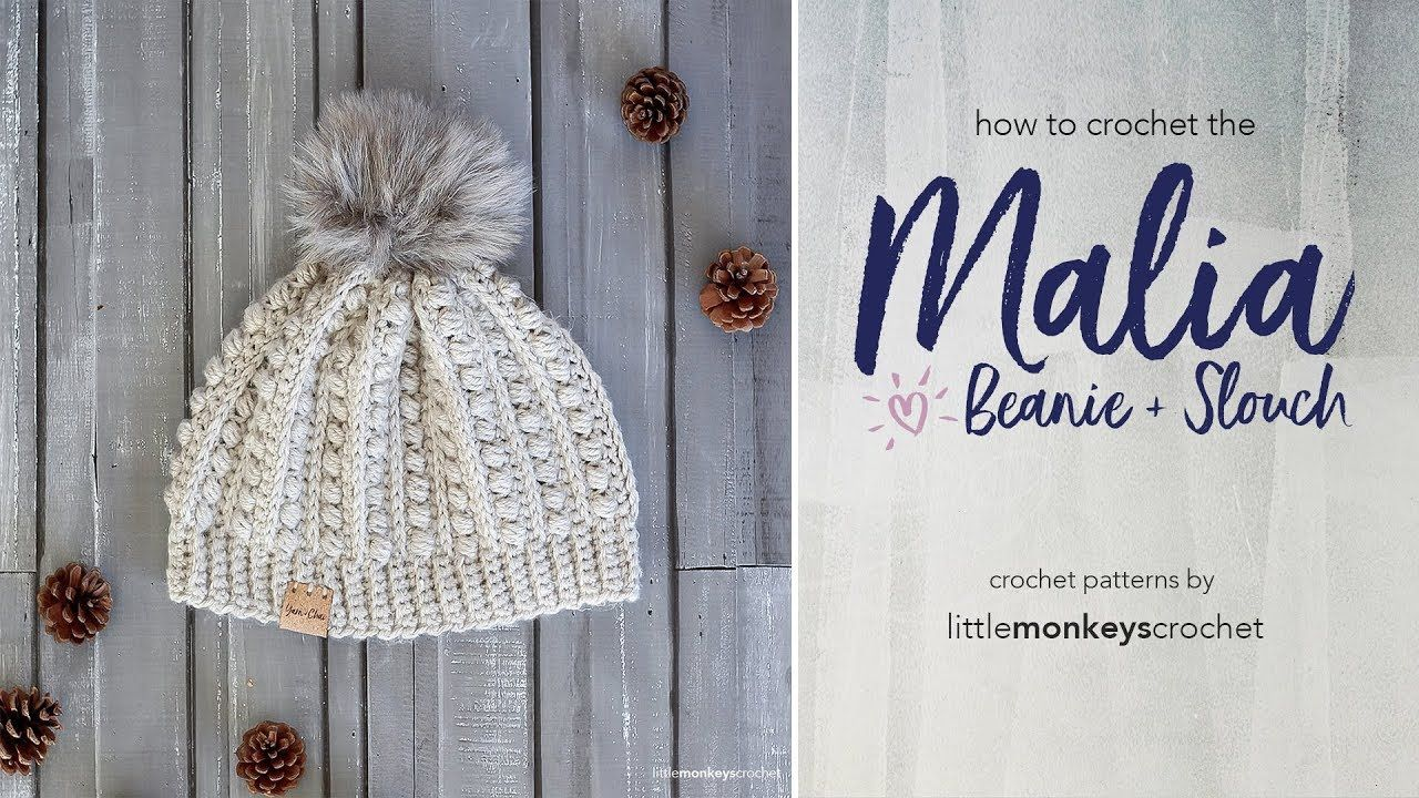 How to Crochet the Malia Beanie + Slouch - YouTube | Crochet