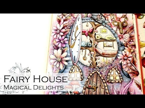 Fairy House | Adult Coloring Book: Magical Delights Carovne ...