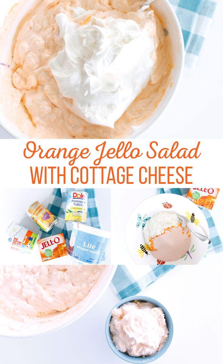 Orange Jello Salad With Cottage Cheese Recipe Orange Jello Salads Cottage Cheese Salad Cottage Cheese Desserts