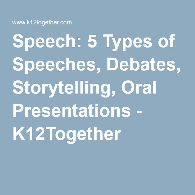 Speech 5 Types Of Speeches Debates Storytelling Oral