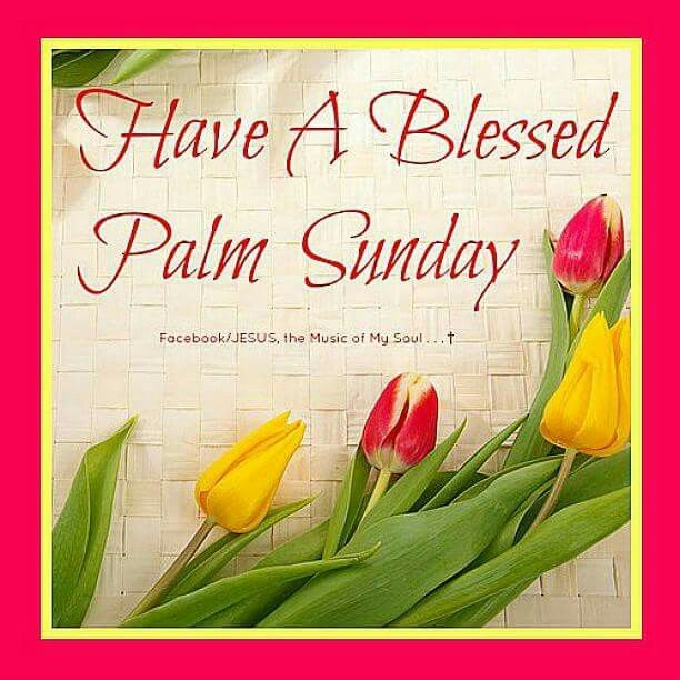 Palm Sunday Palm sunday quotes, Happy palm sunday