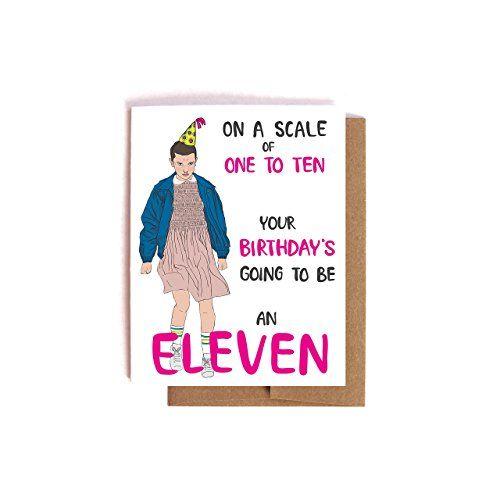 Stranger Things Eleven Birthday Card Funny Bday Card Friendship