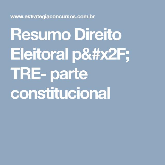 Resumo Direito Eleitoral p/ TRE- parte constitucional