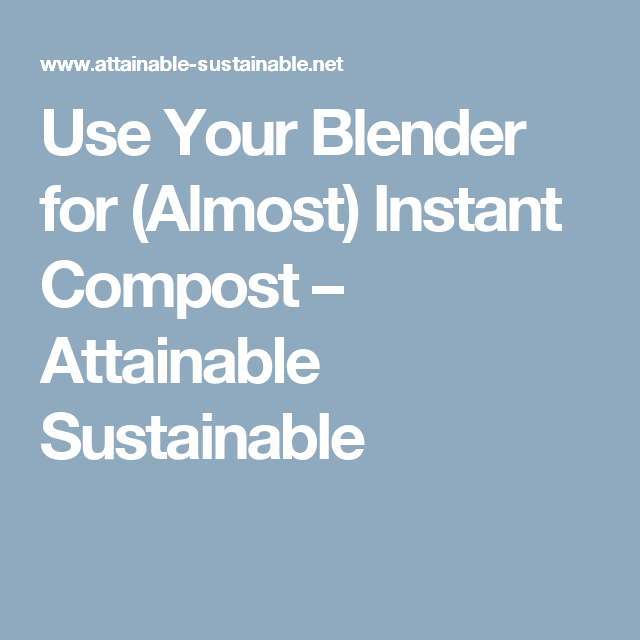 How to Compost for Beginners: Systems & Methods for ...