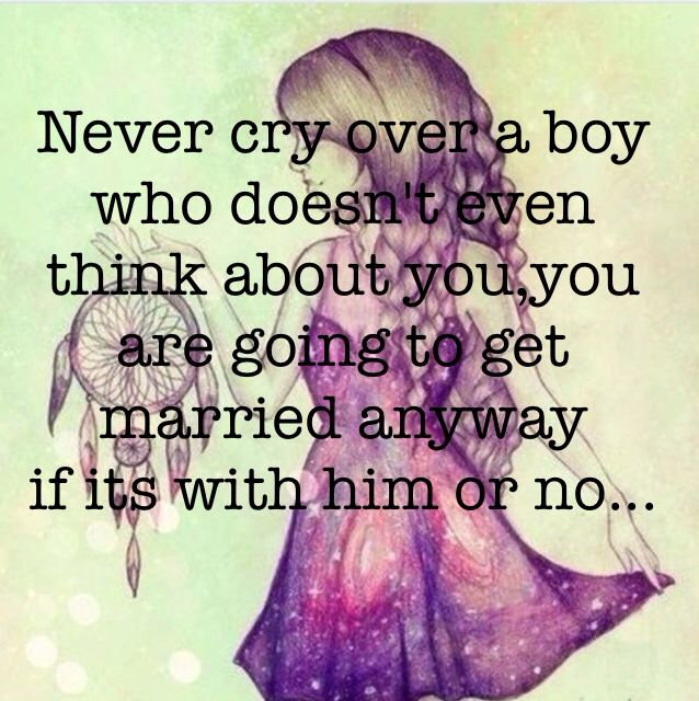 Loving A Boy Quotes: Never Cry Over A Boy... •{ Crying Love Quotes Boys Girls