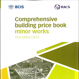 BCIS Comprehensive building price book 2014  The Minor Works