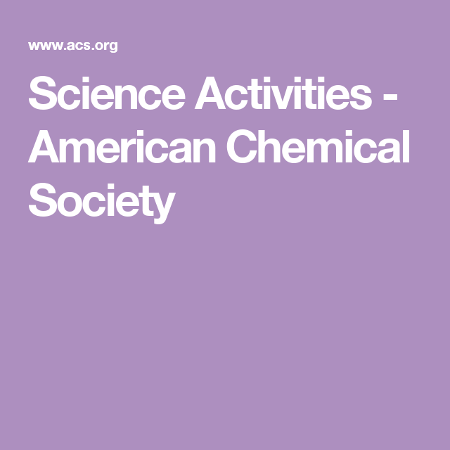 Science Activities - American Chemical Society