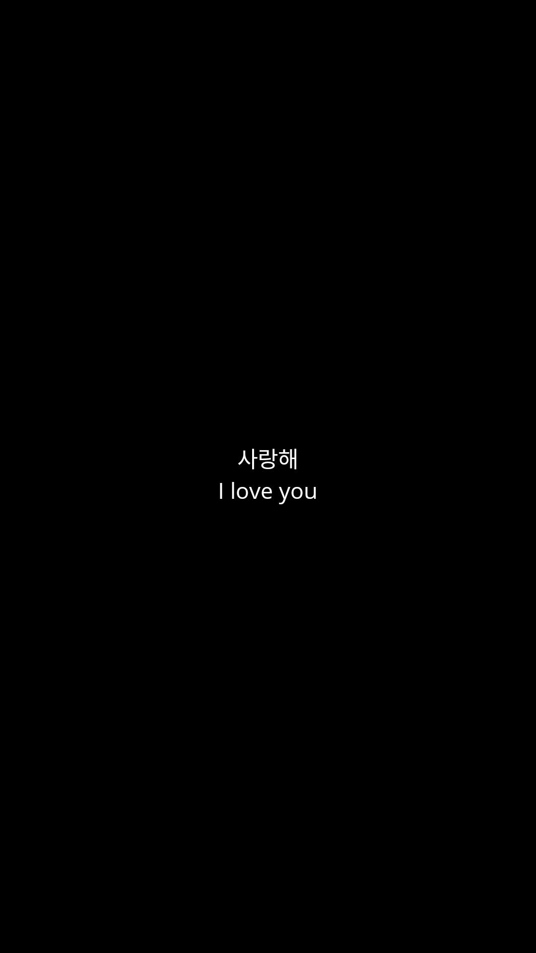 I Love You Saranghae Black Wallpaper Black Aesthetic Wallpaper Black Wallpapers Tumblr Inspirational Quotes Wallpapers