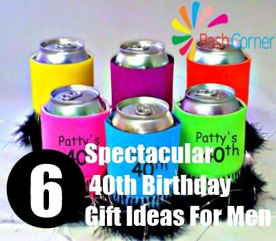 6 Spectacular 40th Birthday Gift Ideas For Men