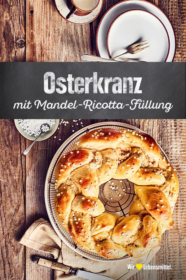 Osterkranz mit Mandel-Ricotta-Füllung