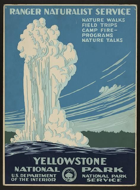 Yellowstone National Park, Ranger Naturalist Service. [Washington, D.C.] : Department of the Interior, National Park Service, [ca. 1938] Work Projects Administration Poster Collection, Library of Congress Prints and Photographs Division.