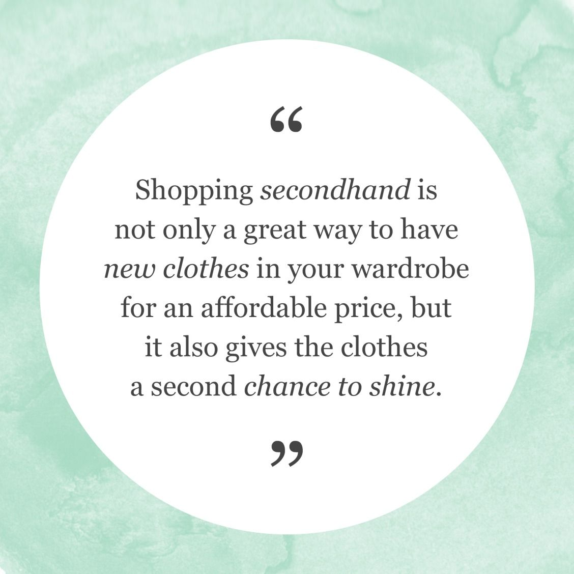Let Those Clothes Shine Bright Like A Diamond Secondhandfirst Sustainable Fashion Quotes Thrifting Quotes Preloved Clothes