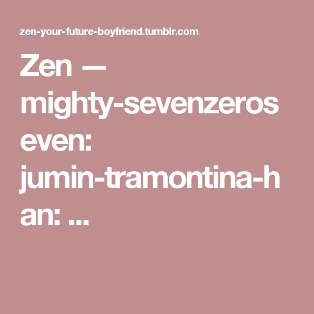 Zen — mighty-sevenzeroseven:   jumin-tramontina-han:  ...