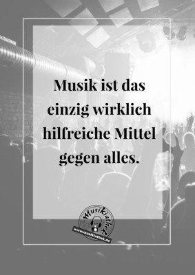 Musik Sprüche und Zitate: Musik ist das einzig wirklich hilfreiche Mittel gegen alles #sprüche #zitate #musik