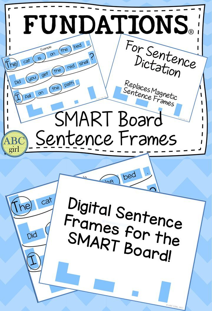 FUNDATIONS SMART Board Sentence Frames replace the magnetic Sentence ...