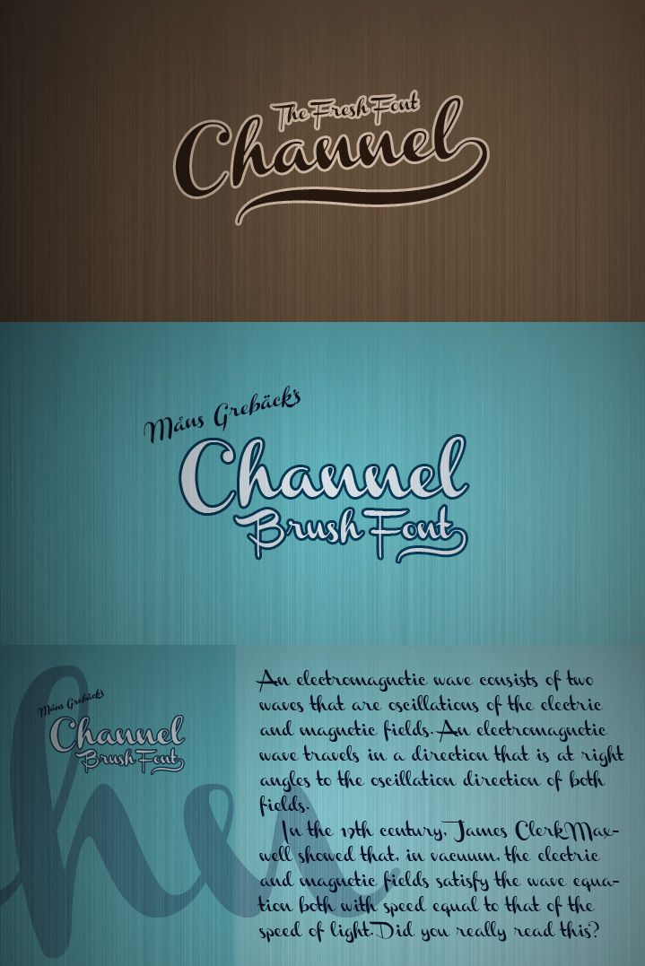 Channel is a old school script font that was designed by