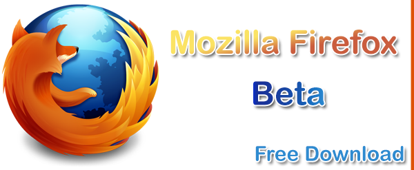 Mozilla Firefox Beta Version Free Download | NetBlog-Box