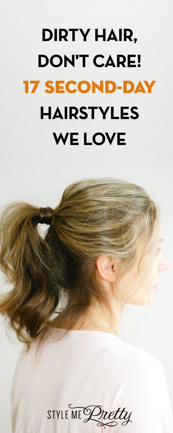 Dirty hair donut care secondday hairstyles we love in