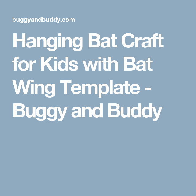 hanging bat craft for kids with bat wing template school crafts
