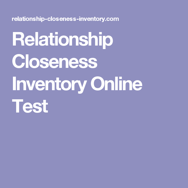 relationship closeness inventory test online