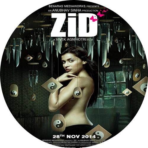 Zid 2014 Mp3 Music Download Hindi Music Hindi Movie Song Latest Bollywood Songs Mp3 Song