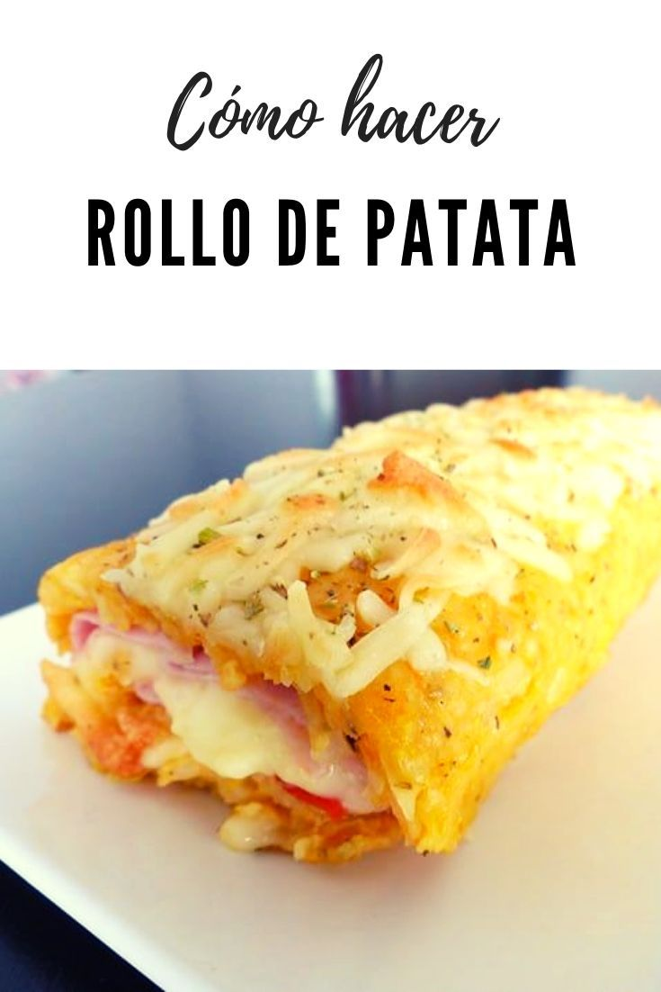 Rollo de patata con jamón y queso