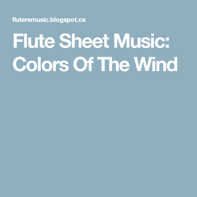 Flute Sheet Music: Colors Of The Wind | Myself | Pinterest | Sheet ...