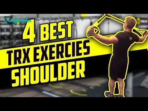 the top 10 trx exercises  trx workouts shoulder workout trx