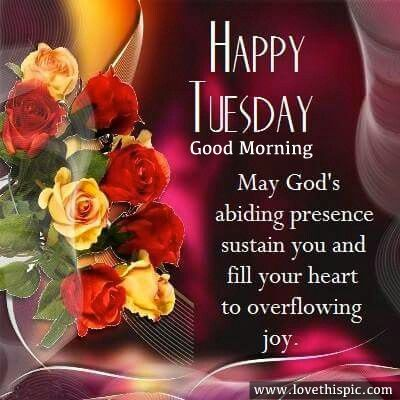 Happy Tuesday Good Morning Good Morning Tuesday Tuesday Quotes Good