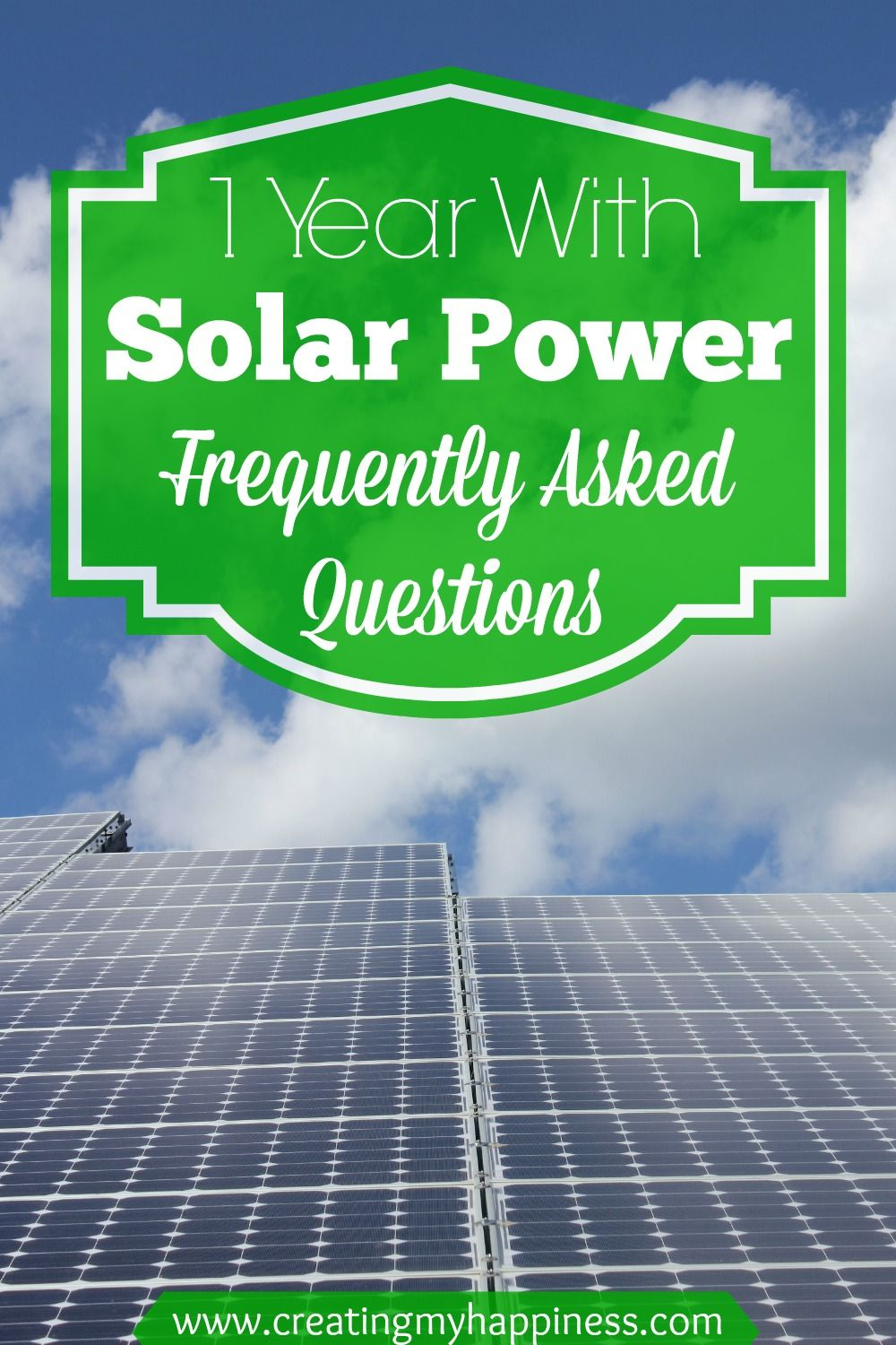 One Year With Solar Electricity Frequently Asked Questions Solar Solar Power Solar Electric