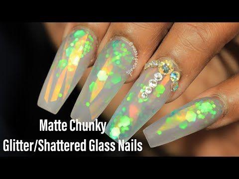Matte Chunky Glittershattered Glass Acrylic Nail Art Tutorial