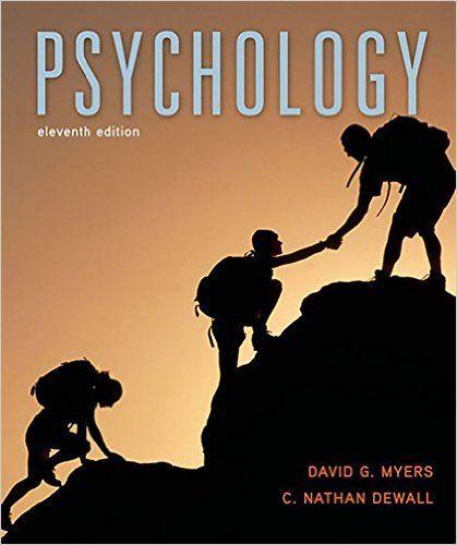 Amazon Com Psychology 11th Edition 9781464140815 David G Myers C Nathan Dewall Books Psychology Textbook Psychology Book Psychology Books