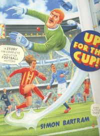 Up For the Cup! by Simon Bartram