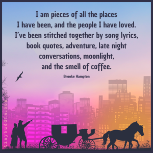 I Am Pieces of All the Places I Have Been - Tiny Buddha