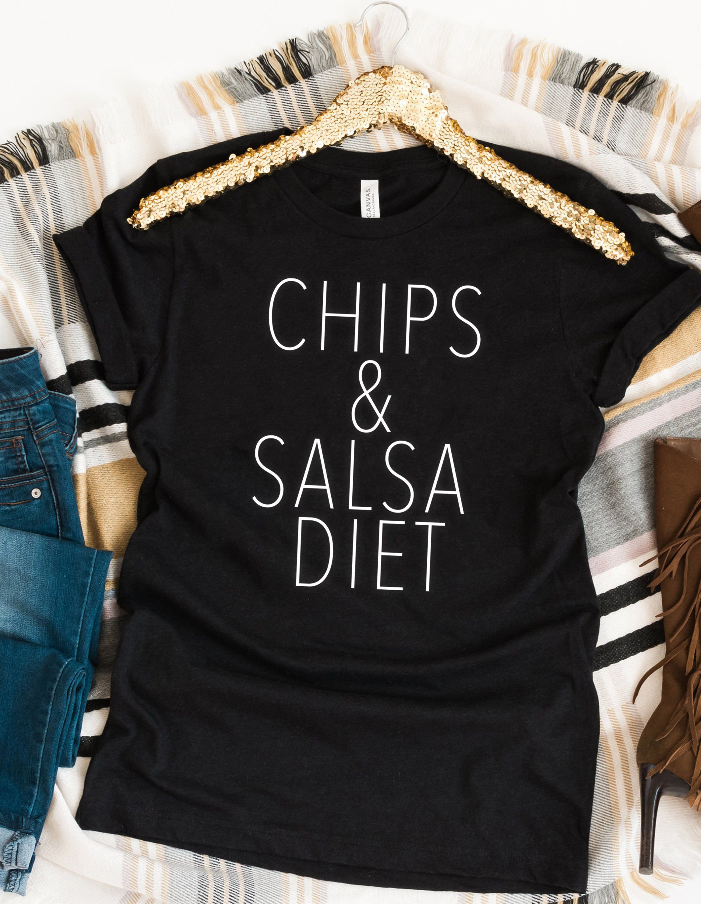 12480d00c Chips and Salsa Diet Chips And Salsa, Taco Shirt, Funny Graphic Tees, Tacos