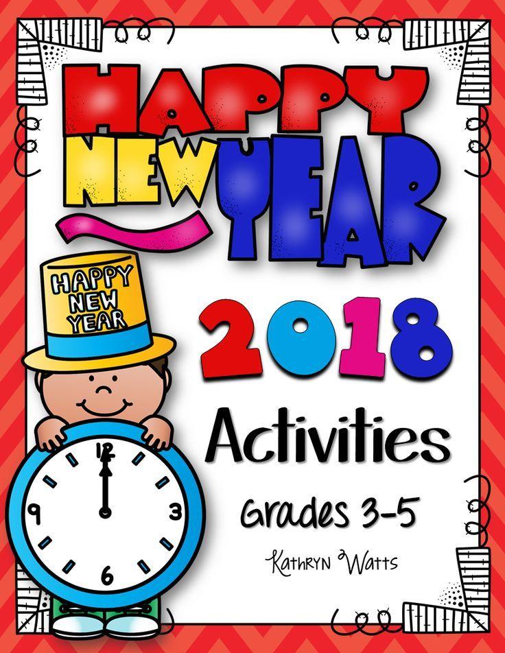 New Years 2018 Grades 3 5   Activities, Teacher and Teacher pay