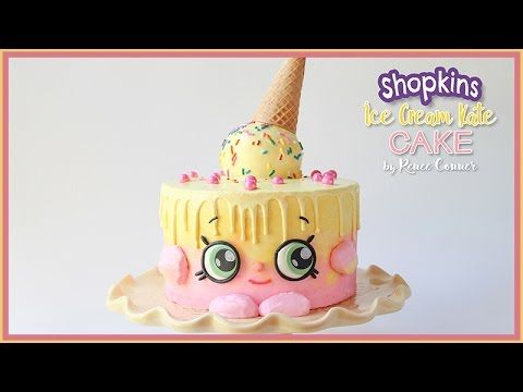 This Shopkins Ice Cream Kate Cake Is Perfect For Any Themed Party These Adorable Toys Are All The Rage And Easier Than You May Think To Create In