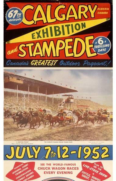 Calgary Stampede Poster 1952 Calgary Stampede Pinterest