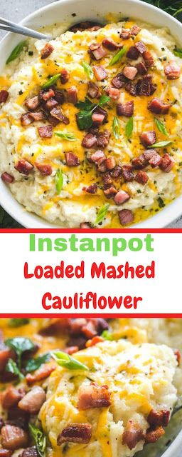 Photo of Interesting Instant Pot Loaded Mashed Cauliflower Recipe #instantpot #recipes #f…