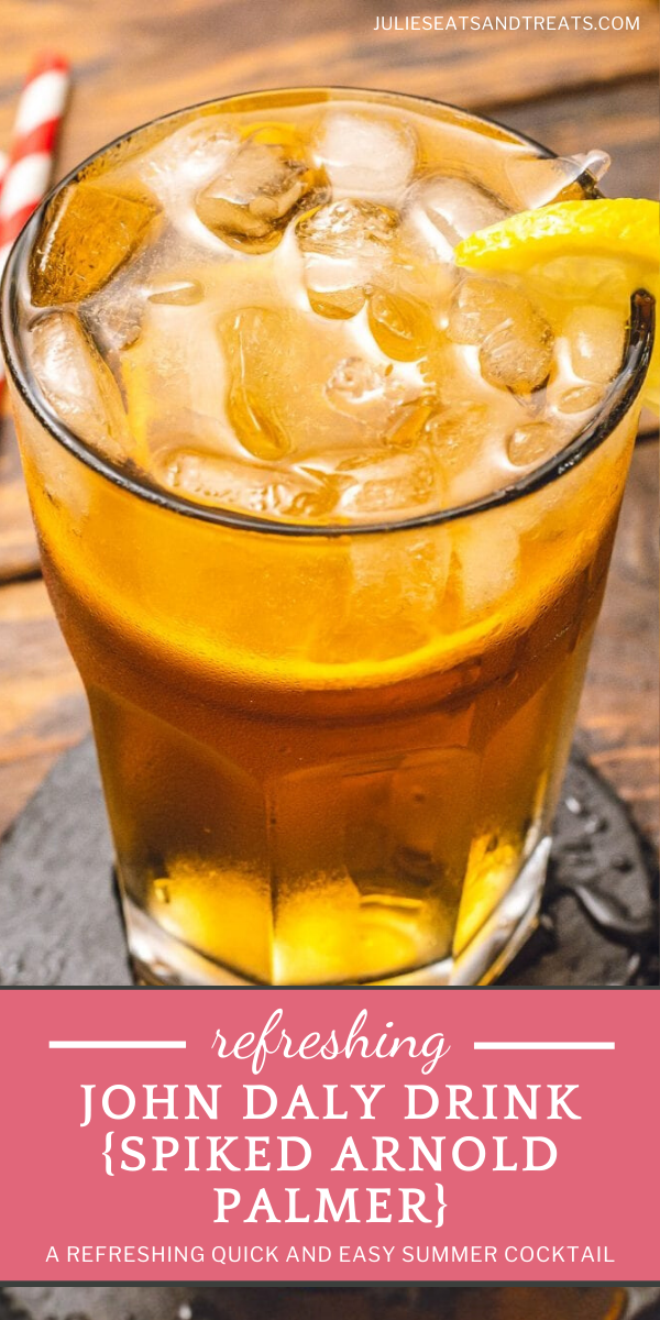John Daly Drink Spiked Arnold Palmer In 2020 Summer Drink Recipes Homemade Summer Drinks Easy Summer Cocktails