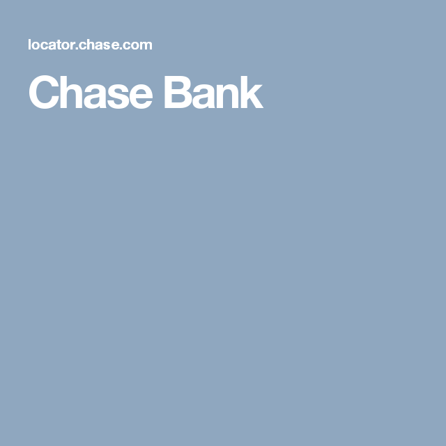 Chase Bank   CV Services   Chase bank, Bank branch, Atm locator