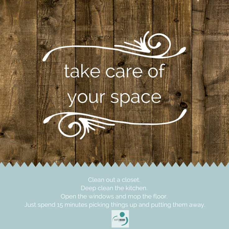 be in control of your space  https://www.pinterest.com/pin/367817494543177834/