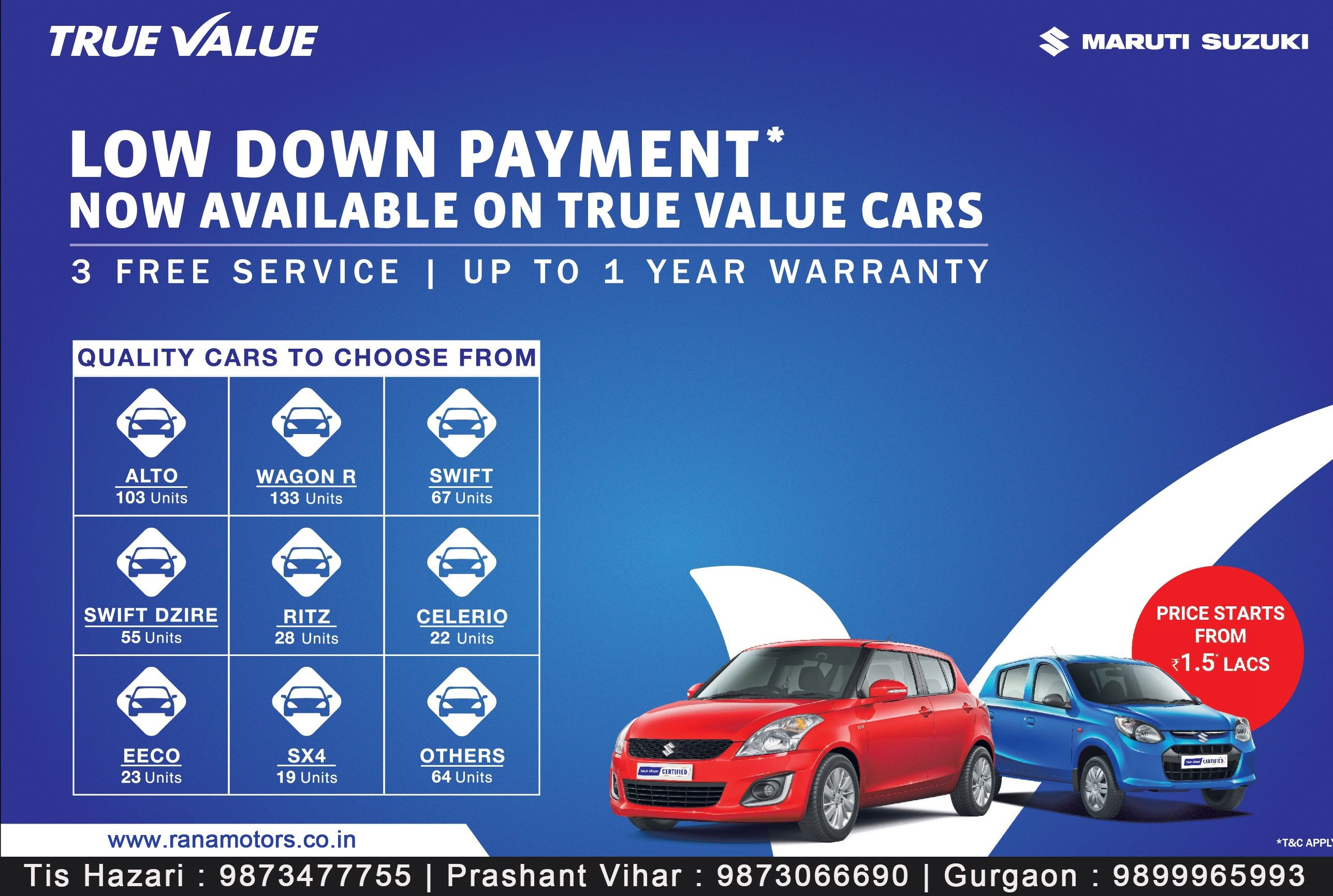 Low down payment now available on true value cars http www ranamotors co in used car inventory en in htm tis hazari ph 011 47166666