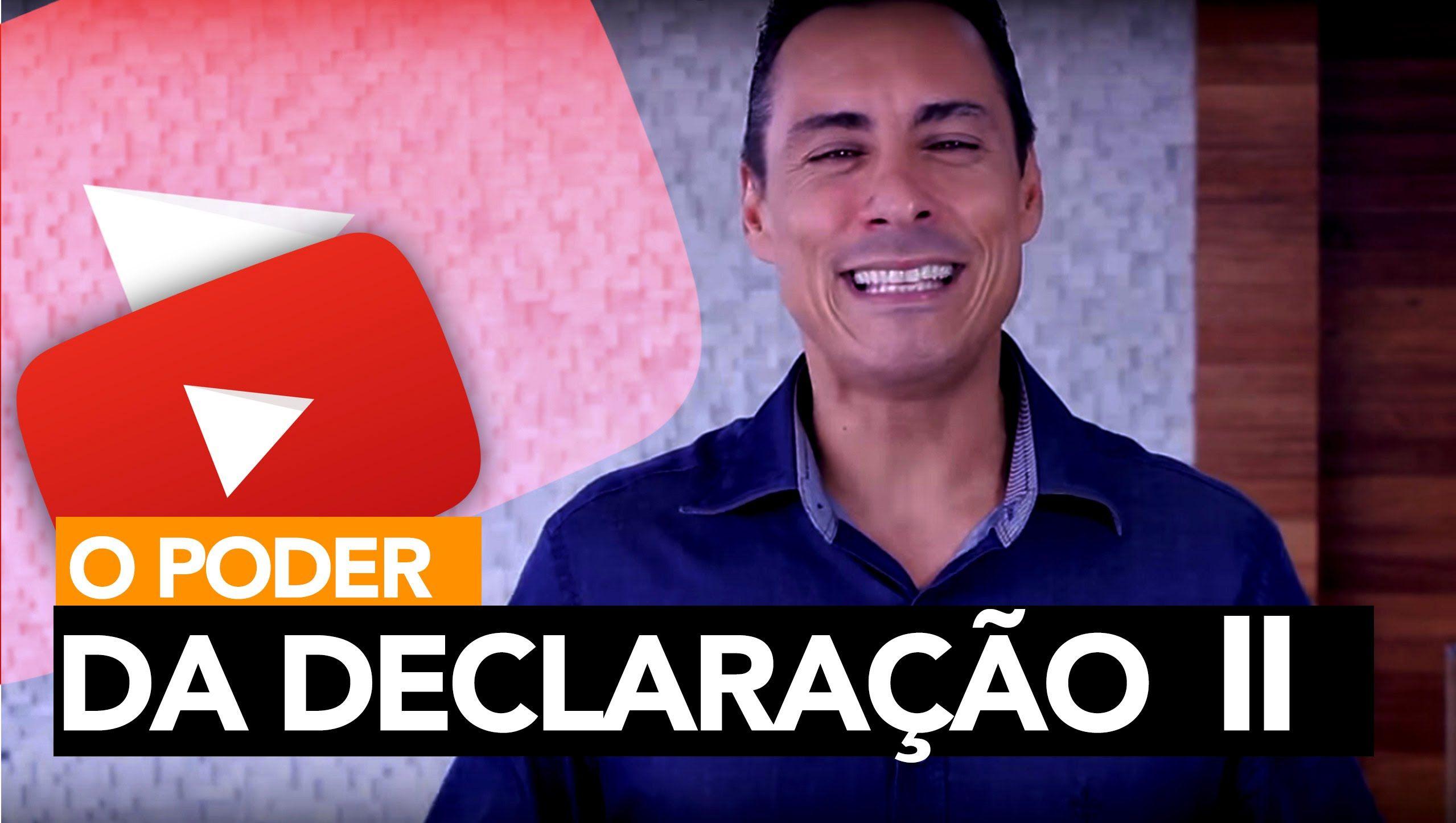 59- O Poder da Declaração (Parte 2) | Rodrigo Cardoso