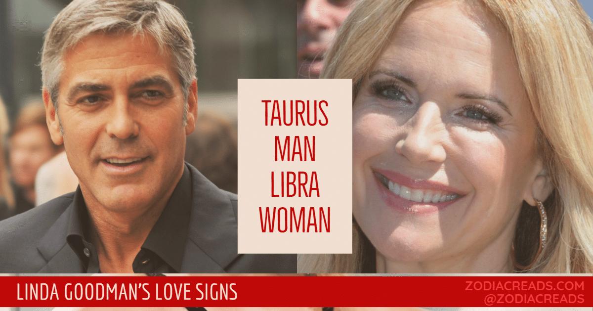 Aries taurus linda man goodman woman Taurus Man