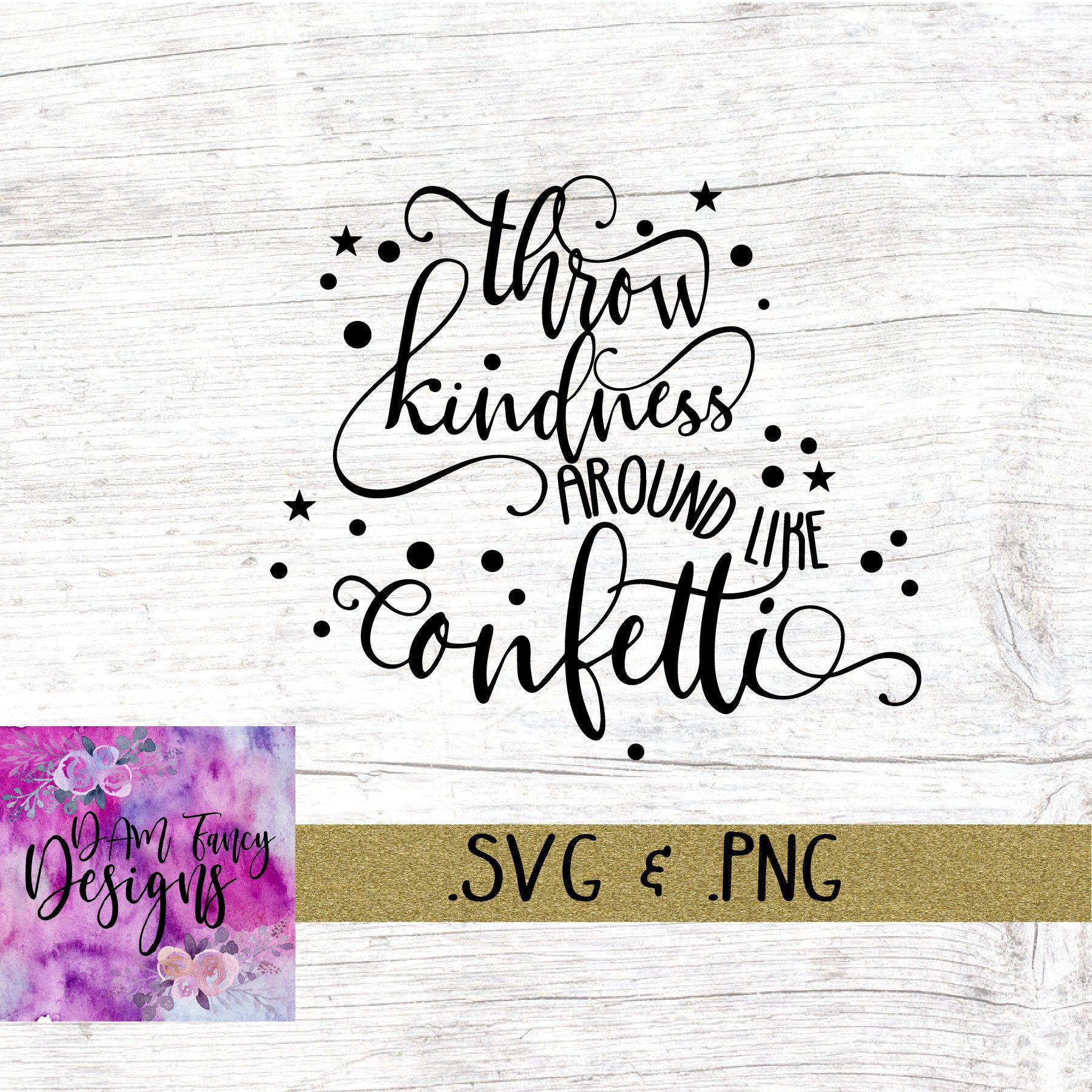 Pin by Danielle Donati on Svgs- printables and cut files | Kindness