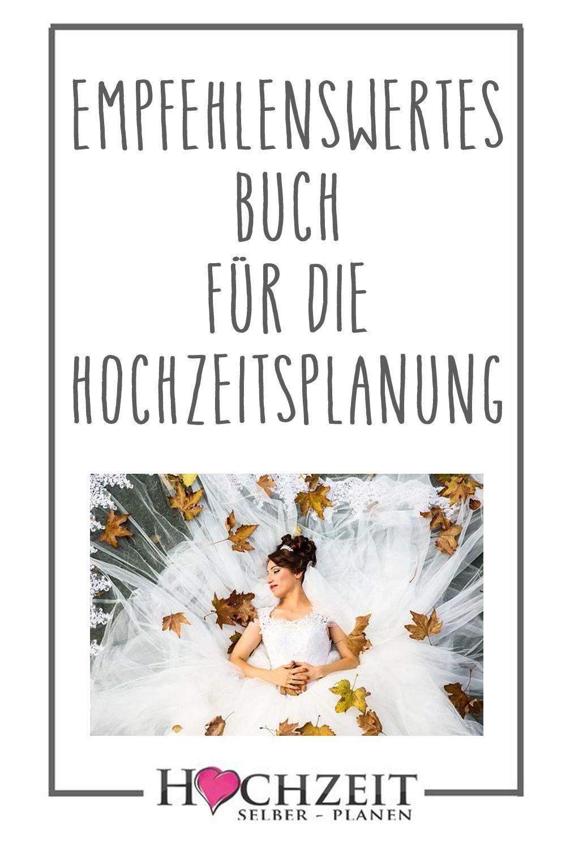 Empfehlenswertes Buch Fur Die Hochzeitsplanung Hochzeitsplanung Junggesellenabschied Ideen Hochzeit