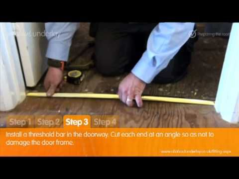 Simple Guide To Laying Carpet Underlay Part 1 Preparing The Room Carpet Underlay How To Lay Carpet Carpet