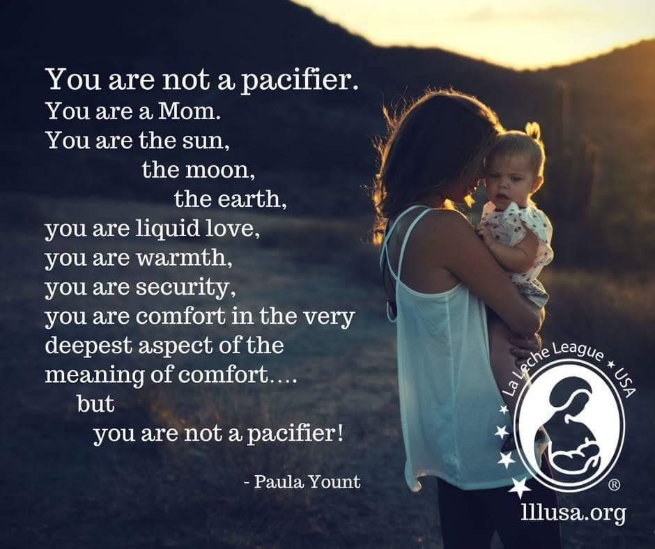 You Are Not Just A Pacifier Nursing For Comfort Is An Important