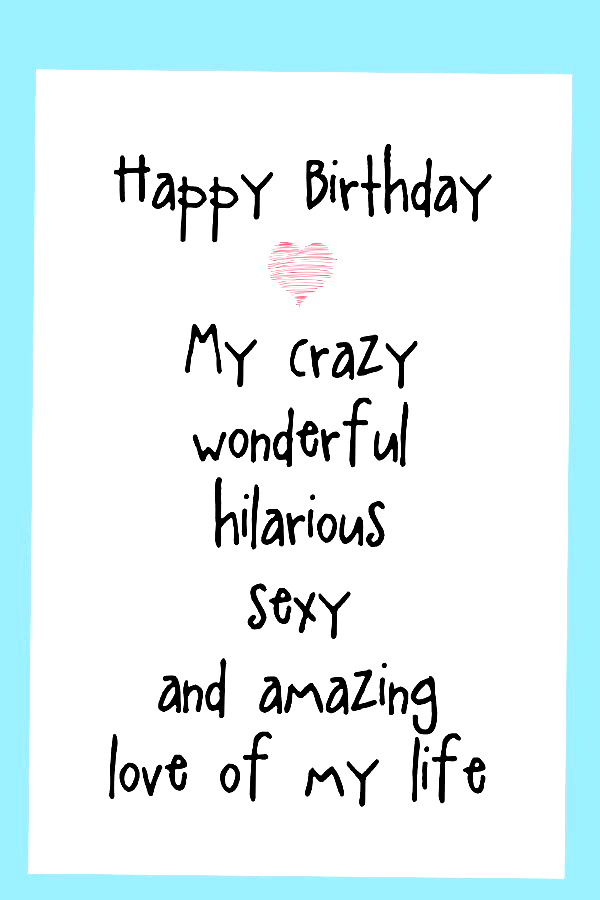 Birthday Cards Funny Funny Birthday Cards For Men Birthday Cards For Boyfrien Happy Birthday Love Quotes Birthday Wishes For Boyfriend Happy Birthday For Him